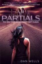 Dan Wells Partials