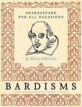 Edelstein, Barry Bardisms