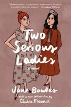 Bowles, Jane Two Serious Ladies