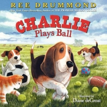 Drummond, Ree Charlie Plays Ball