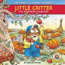 Mayer, Mercer Little Critter Fall Storybook Collection