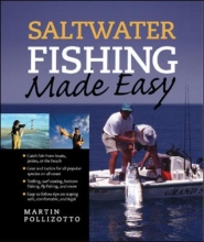 Martin Pollizotto Saltwater Fishing Made Easy