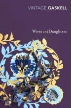 Gaskell, Elizabeth Cleghorn Wives and Daughters
