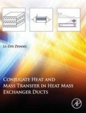 Zhang, Li-Zhi Conjugate Heat and Mass Transfer in Heat Mass Exchanger Ducts