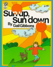 Gibbons, Gail Sun Up, Sun Down