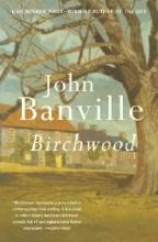 Banville, John Birchwood
