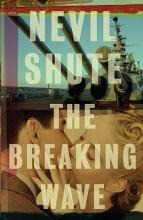 Shute, Nevil The Breaking Wave