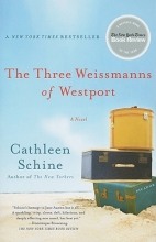 Schine, Cathleen The Three Weissmanns of Westport