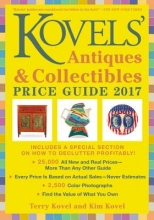 Kovel, Terry Kovels` Antiques and Collectibles Price Guide 2017