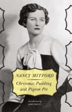 Mitford, Nancy Christmas Pudding & Pigeon Pie