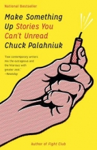 Palahniuk, Chuck Make Something Up