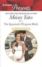 Yates, Maisey The Spaniard`s Pregnant Bride