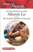 Lee, Miranda The Italian`s Ruthless Seduction
