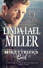 Miller, Linda Lael McKettrick`s Luck