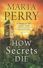Perry, Marta How Secrets Die