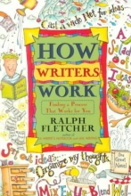 Fletcher, Ralph How Writers Work