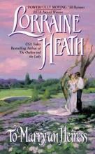 Heath, Lorraine To Marry an Heiress