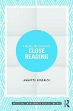 Federico, Annette Engagements With Close Reading