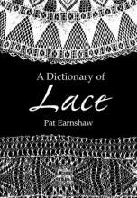 Earnshaw, Pat A Dictionary of Lace