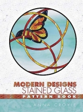 Croyle, Anna Modern Designs Stained Glass Pattern Book