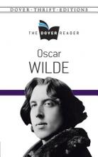 Wilde, Oscar Oscar Wilde the Dover Reader