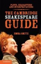 Smith, Emma The Cambridge Shakespeare Guide