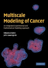 Cristini, Vittorio Multiscale Modeling of Cancer