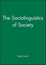 Ralph W. Fasold The Sociolinguistics of Society