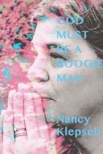 Klepsch, Nancy God Must Be a Boogie Man