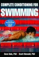 Salo, Dave, Ph.D.,   Riewald, Scott, Ph.D. Complete Conditioning for Swimming