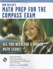 Miller, Bob Bob Miller`s Math Prep for the Compass Exam