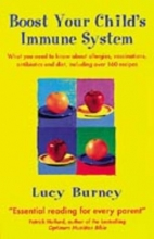 Lucy Burney Boost Your Child`s Immune System