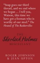Johnson, Roger,   Upton, Jean The Sherlock Holmes Miscellany