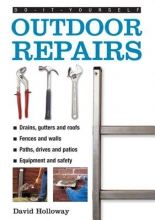 Holloway, David Do-it-yourself Outdoor Repairs