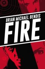 Bendis, Brian Michael  Bendis, Brian Michael Fire