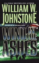 Johnstone, William W. Wind in the Ashes