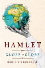 Dromgoole, Dominic Hamlet Globe to Globe