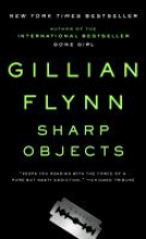 Flynn, Gillian Sharp Objects