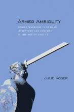 Koser, Julie Armed Ambiguity