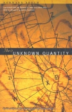 Broch, Hermann The Unknown Quantity