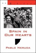 Neruda, Pablo,   Walsh, Donald Devenish Spain in Our HeartsEspana En El Corazon
