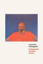 Ferlinghetti, Lawrence Ferlinghetti`s Greatest Poems