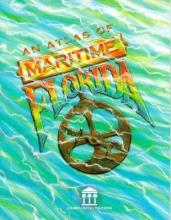 Smith, Roger C. An Atlas of Maritime Florida