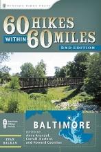 Balkan, Evan L. 60 Hikes Within 60 Miles