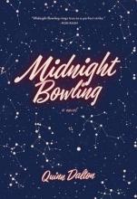Dalton, Quinn Midnight Bowling