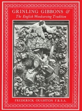 Oughton, Frederick Grinling Gibbons & the English Woodcarving Tradition