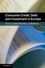Consumer Protection in Europe Theory and Consumer Credit, Debt and Investment in Europe