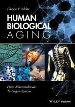 Bilder, Glenda E. Human Biological Aging