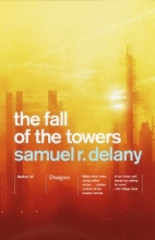 Delany, Samuel R. The Fall of the Towers