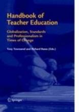Tony Townsend,   Richard Bates Handbook of Teacher Education